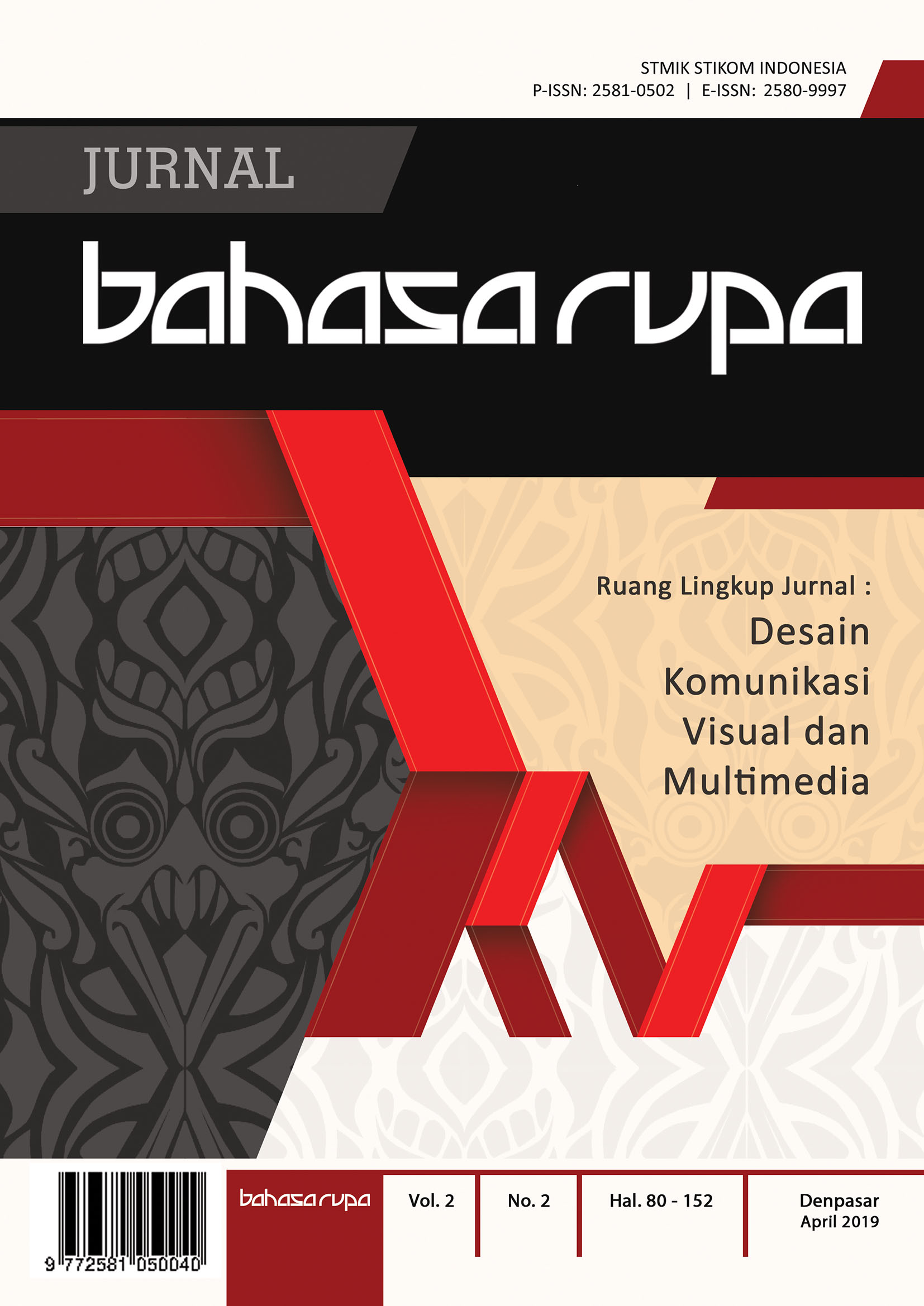 View Vol. 2 No. 2 (2019): Jurnal Bahasa Rupa April 2019
