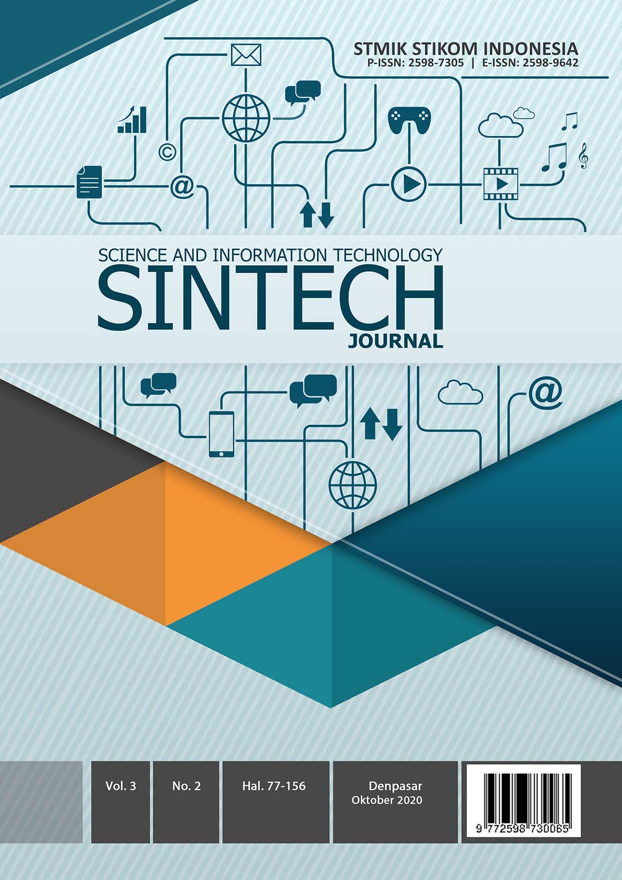 View Vol. 3 No. 2 (2020): SINTECH Journal Edition Oktober 2020